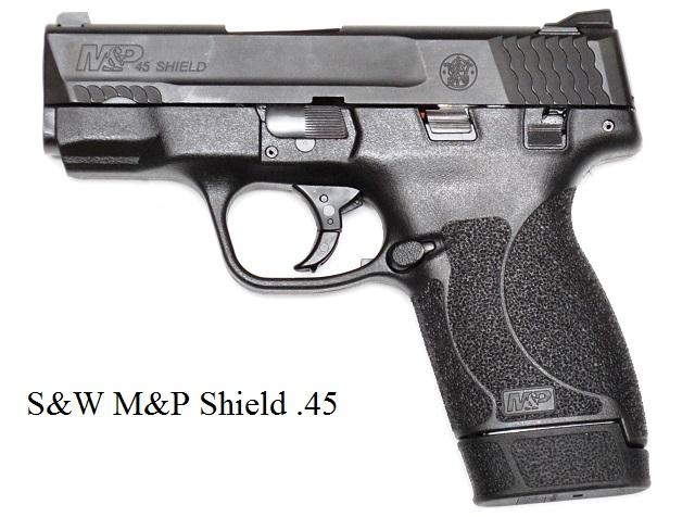 It is a S&W M&P Shield .45