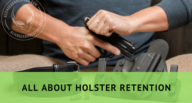 guide to holster retention