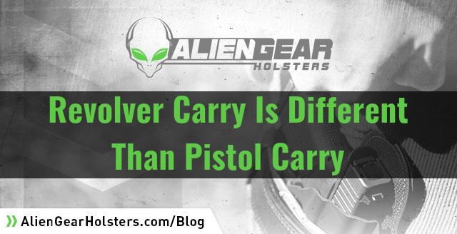 revolver carry vs pistol carry