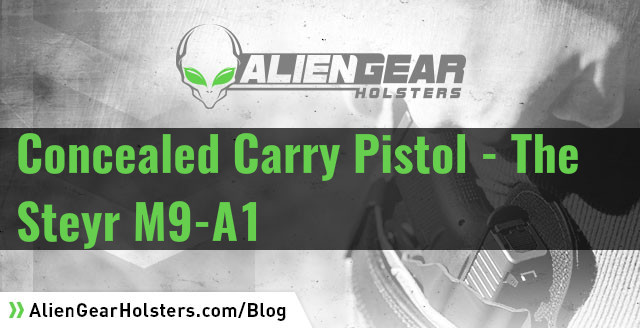 ccw pistol the steyr m9-a1